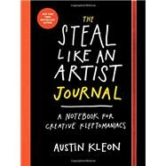 The Steal Like an Artist Journal by Kleon, Austin, 9780761185680