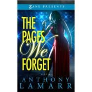 The Pages We Forget by Lamarr, Anthony, 9781593095680