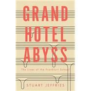 Grand Hotel Abyss by JEFFRIES, STUART, 9781784785680