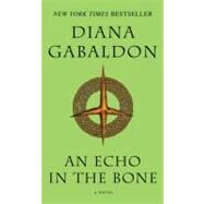 An Echo in the Bone by Gabaldon, Diana, 9780440245681