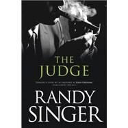 The Judge by Singer, Randy, 9781414335681