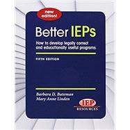 Better IEPS by Barbara D Bateman