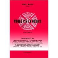 Progress in Optics Volume 41 by AUTHOR, 9780444505682