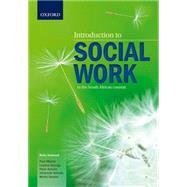 Introduction to Social Work by Schenk, Rinie; Mbedzi, Paul; Qalinge, Lulama; Schultz, Peter; Sekudu, Johanna; Sesoko, Mimie, 9780199075683