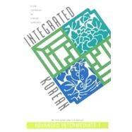 Integrated Korean : Advanced Intermediate Level 1 by Sohn, Ho-Min; Lee, Eun-Joo, 9780824825683
