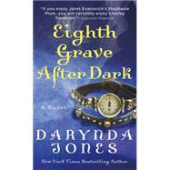 Eighth Grave After Dark by Jones, Darynda, 9781250045683
