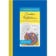 Zendoodle Journaling: Creative Reflections Color & Write for Mindfulness by Chase, Aimee, 9781250115683