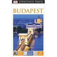 DK Eyewitness Travel Guide: Budapest by DK Publishing, 9781465425683