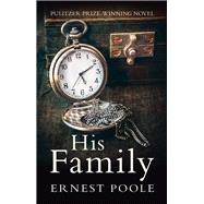 His Family by Poole, Ernest, 9781843915683