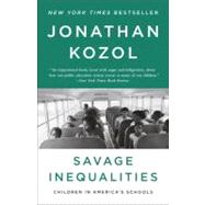 Savage Inequalities by KOZOL, JONATHAN, 9780770435684