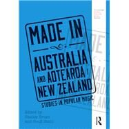 Made in Australia and New Zealand: Studies in Popular Music by Plastino; Goffredo, 9781138195684