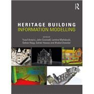 Heritage Building Information Modelling by Arayici; Yusuf, 9781138645684
