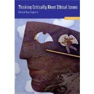 Thinking Critically About Ethical Issues by Ruggiero, Vincent, 9780073535685
