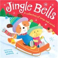 Jingle Bells: A Collection of Songs and Carols by Tiger Tales; Kolvanovic, Dubravka, 9781589255685