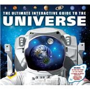 Ultimate Interactive Guide to the Universe by Mitton, Jacqueline, 9781626865686
