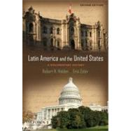 Latin America and the United States A Documentary History by Holden, Robert; Zolov, Eric, 9780195385687