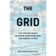 The Grid by Bakke, Gretchen, 9781632865687