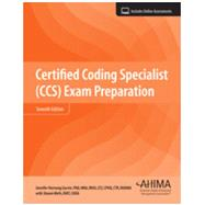 Certified Coding Specialist (CCS) Exam Preparation by Jennifer Garvin PhD; Shawn Wells, 9781584265689