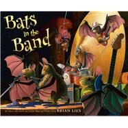 Bats in the Band by Lies, Brian, 9780544105690