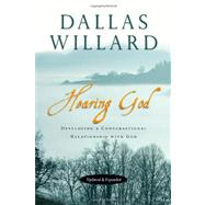 Hearing God : Developing a Conversational Relationship with God by Willard, Dallas; Johnson, Jan (CON), 9780830835690