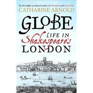 Globe by Arnold, Catharine, 9781471125690