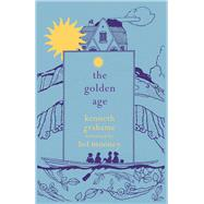 The Golden Age by Grahame, Kenneth, 9781843915690
