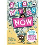 Information Now by Upson, Matt; Hall, C. Michael; Cannon, Kevin, 9780226095691