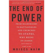 The End of Power by Naim, Moises, 9780465065691