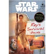 Rey's Survival Guide by Fry, Jason; Heaslip, Amy Nathanson, 9780794435691