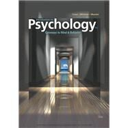 Introduction to Psychology Gateways to Mind and Behavior by Coon, Dennis; Mitterer, John O.; Martini, Tanya S., 9781337565691