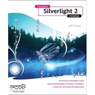 Foundation Silverlight 2 Animation by Paries, Jeff, 9781430215691