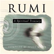 Rumi A Spiritual Treasury by Mabey, Juliet, 9781851685691