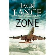 Zone by Lance, Jack, 9780727885692