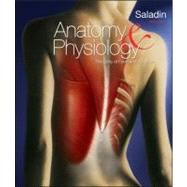 Anatomy and Physiology : The Unity of Form and Function by Kenneth S. Saladin, 9780073525693