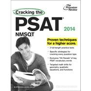 Cracking the PSAT/NMSQT with 2 Practice Tests, 2014 Edition by PRINCETON REVIEW, 9780307945693