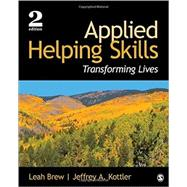 Applied Helping Skills by Brew, Leah; Kottler, Jeffrey A., 9781483375694
