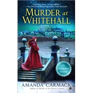 Murder at Whitehall by Carmack, Amanda, 9780451475695