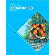 ECONOMICS by Parkin, Michael, 9780134735696