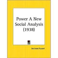 Power a New Social Analysis (1938) by Russell, Bertrand, 9780766135697