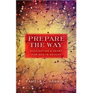 Prepare the Way by Hawkins, Pamela C., 9780835815697