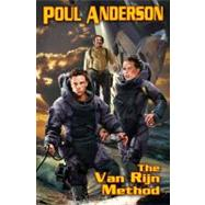 The Van Rijn Method The Technic Civilization Saga #1 by Anderson, Poul, 9781416555698