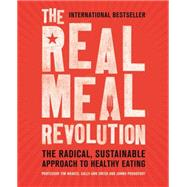 The Real Meal Revolution by Noakes, Tim; Proudfoot, Jonno; Creed, Sally-Ann, 9781472135698
