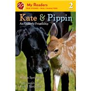 Kate & Pippin An Unlikely Friendship by Springett, Martin; Springett, Isobel, 9781250055699
