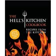 The Hell's Kitchen Cookbook by The Chefs of Hell's Kitchen, 9781455535699