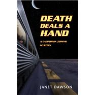 Death Deals a Hand by Dawson, Janet, 9781564745699