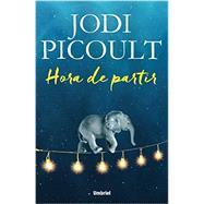 Hora de partir / Leaving Time by Picoult, Jodi; Vinn, Camila Batlles, 9788492915699