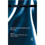 Applied Spatial Modelling and Planning by Lombard; John R., 9781138925700