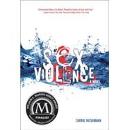 Sex & Violence by Mesrobian, Carrie, 9781467775700