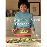 The Vegetable Sushi Cookbook 9781568365701N