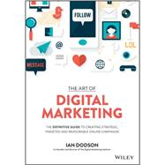 The Art of Digital Marketing by Dodson, Ian, 9781119265702